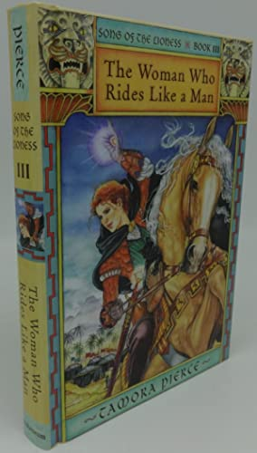THE WOMAN WHO RIDES LIKE A MAN: SONG OF THE LIONESS (SIGNED)