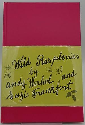 WILD RASPBERRIES: Andy Warhol and