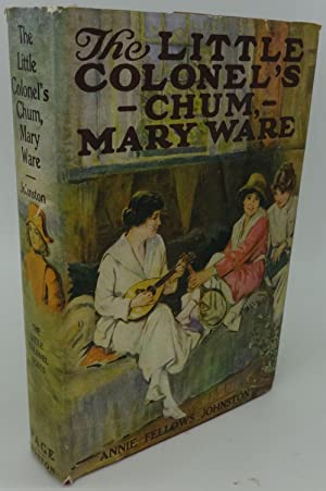 THE LITTLE COLONEL'S CHUM, MARY WARE