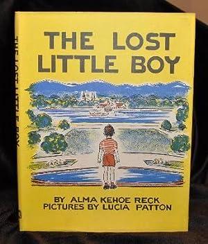 THE LOST LITTLE BOY: Alma Kehoe Reck