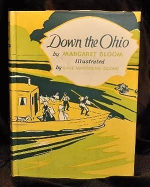 DOWN THE OHIO: Margaret Bloom