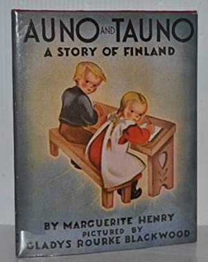AUNO AND TAUNO A Story of Finland