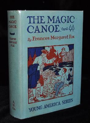 THE MAGIC CANOE: Frances Margaret Fox