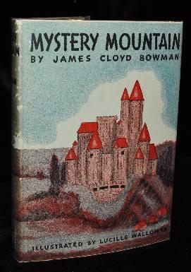 MYSTERY MOUNTAIND: James Cloyd Bowman