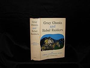 GRAY GHOSTS AND REBEL RAIDERS: Virgil Carrington Jones