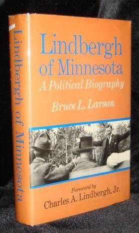 Lindbergh of Minnesota: A Political Biography