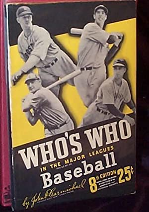 WHO'S WHO IN THE MAJOR LEAGUES - 8th Edition