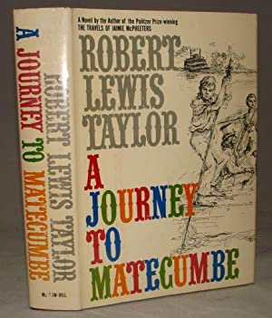 A JOURNEY TO MATECUMBE: Robert Lewis Taylor