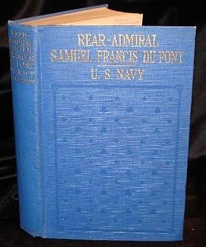 REAR ADMIRAL SAMUEL FRANCIS DU PONT: Du Pont, H. A.