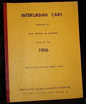 INTERURBAN CARS OPERATING IN OHIO, INDIANA AND MICHIGAN DURING THE YEAR 1906