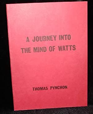 A JOURNEY INTO THE MIND OF WATTS: Pynchon, Thomas