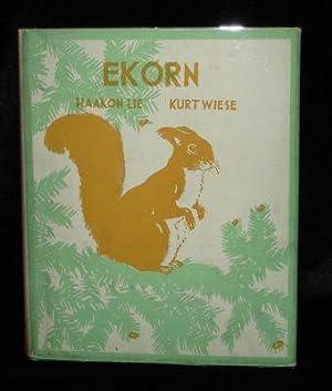 EKORN: Haakon Lie with Illustrations by Kurt Wiese