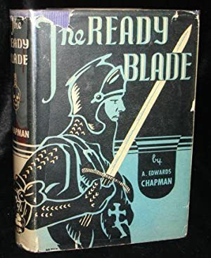 THE READY BLADE: A. Edwards Chapman