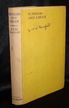 VINEGAR AND CREAM: Bousfield, H. T.