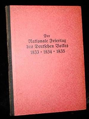 DER NATIONALE FEIETAG des DEUTSCHEN VOLKES 1933 1934 1935: Starcke, Gerhard