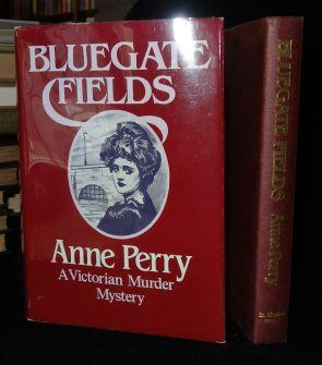 BLUEGATE FIELDS: Anne Perry