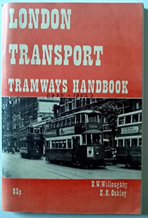 London Transport Tramways Handbook (1933-1952) Stapled paperback: Willoughby, David William;
