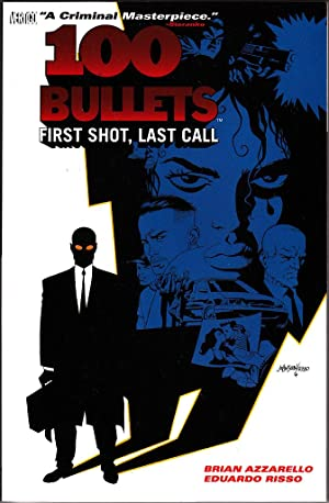 100 BULLETS: FIRST SHOT, LAST CALL (VOL 1) TPB