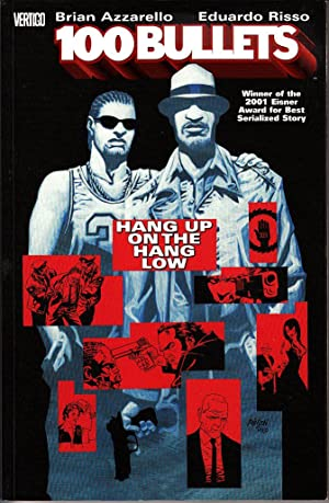 100 BULLETS: HANG UP ON THE HANG LOW (VOL 3) TPB