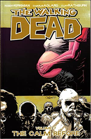 THE WALKING DEAD: THE CALM BEFORE (VOL 7) TPB