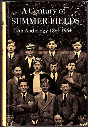 A CENTURY OF SUMMER FIELDS: An Anthology 1864-1964 (HB): Edited by Richard Usborne