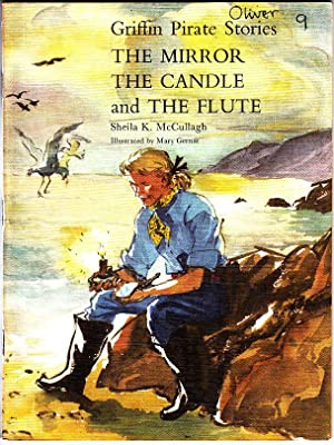 Griffin Pirate Stories: The Mirror, the Candle: McCullagh, Sheila K.