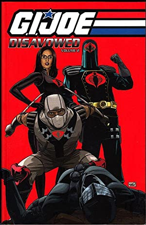 G.I. Joe: Disavowed Volume 2 (G.I. Joe (IDW Unnumbered))