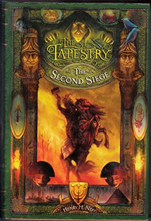 The Second Siege (The Tapestry) Book 2: Henry H. Neff