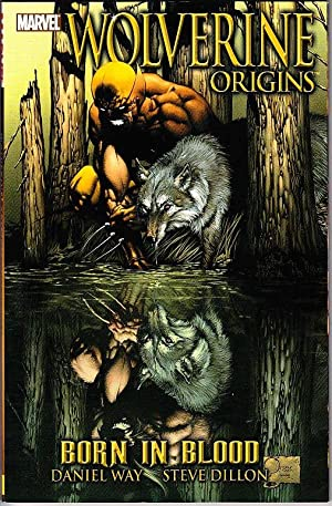 Wolverine: Origins - Born in Blood: Vol 1
