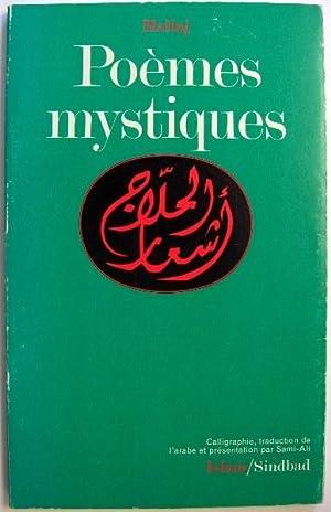 Poemes Mystiques: Hallaj, al-Husayn ibn