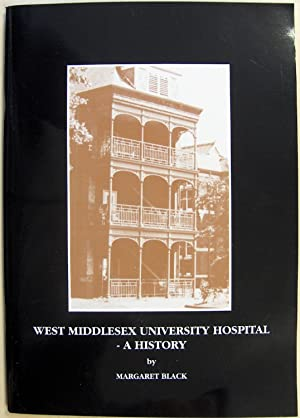 West Middlesex University Hospital- A History: Margaret Black