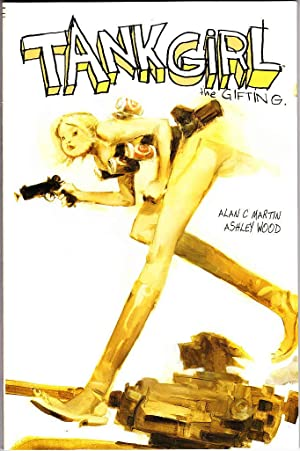 Tank Girl : The Gifting