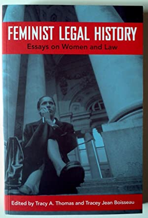Feminist Legal History: Essays on Women and Law