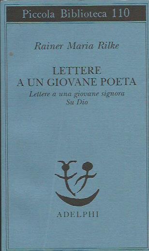 Lettere a un giovane poeta - Rilke Rainer Maria