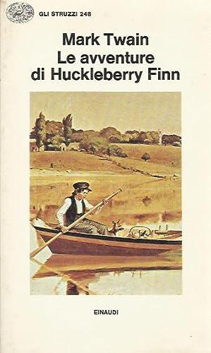 Avventure di Huckleberry Finn (Le): Twain Mark