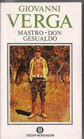 Mastro Don Gesualdo: Verga Giovanni
