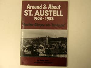 Around & About St. Austell 1903 - 1933 - 'Another Glimpse into Yesteryear'