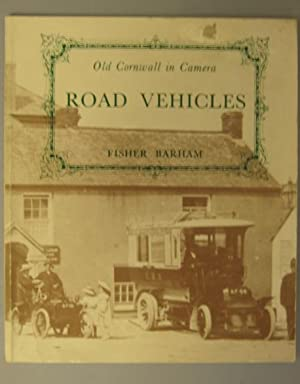 Old Cornwall in Camera: Road Vehicles