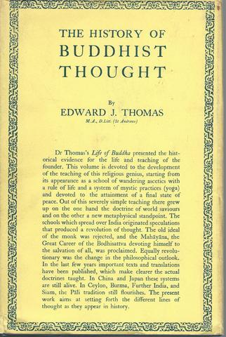 The history of Buddhist thought, (The history of civilization. [Pre-history and antiquity]) Thomas, E. J