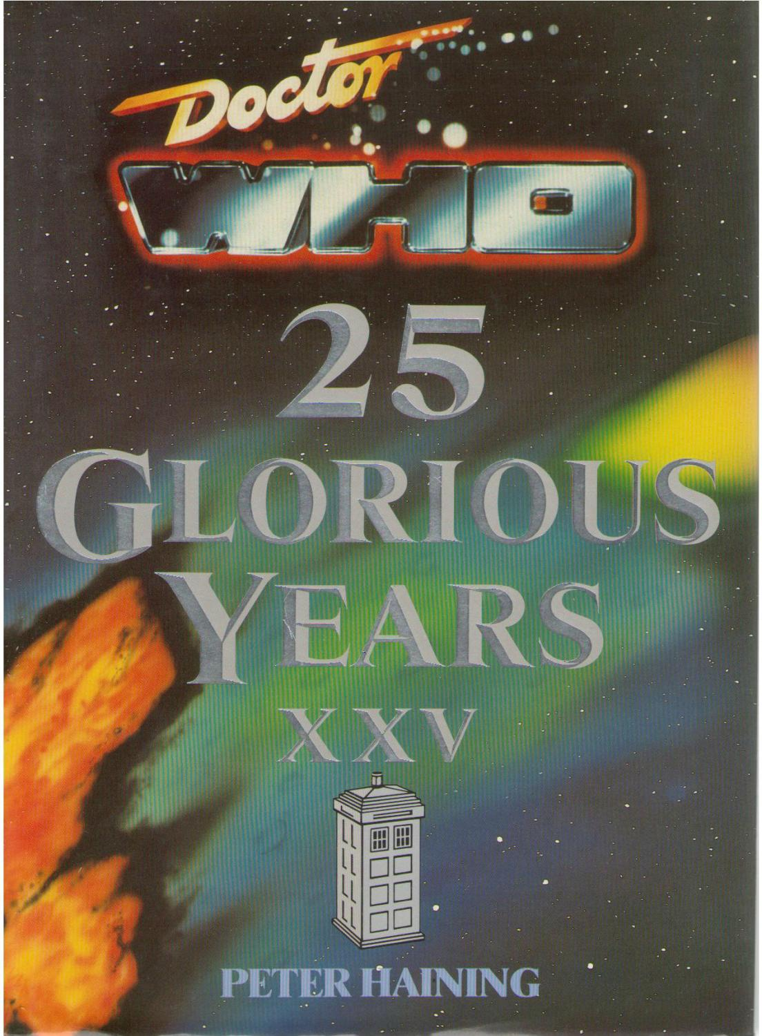 Doctor Who: 25 Glorious Years Xxv: Haining, Peter
