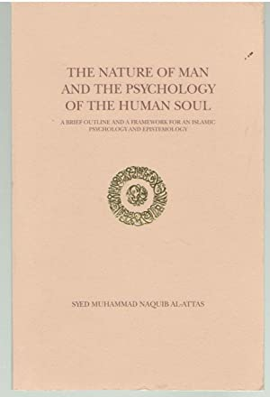 The nature of man and the psychology of the human soul: A brief outline and a framework for an Is...