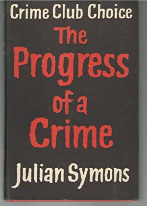 Progress of a Crime