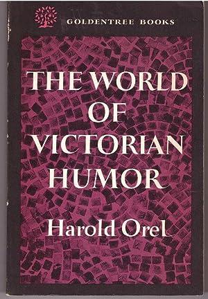 The World Of Victorian Humor: Orel, Harold
