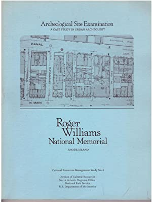 Archaeological site examination: A case study in urban archeology : Roger Williams National ...