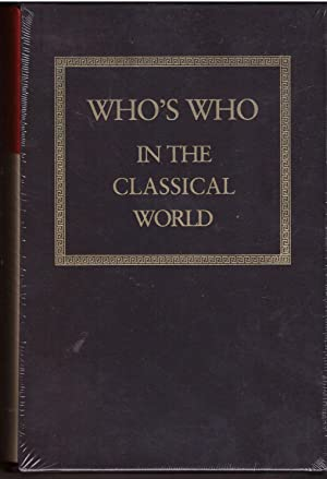 Who's Who in the Classical World (2 Volume Set) : Who's Who in the Greek World, Who'...