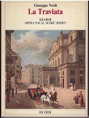 La Traviata: An Opera in 3 Acts: Verdi, Giuseppe; Piave, Franceso Maria; Machlis, Joseph