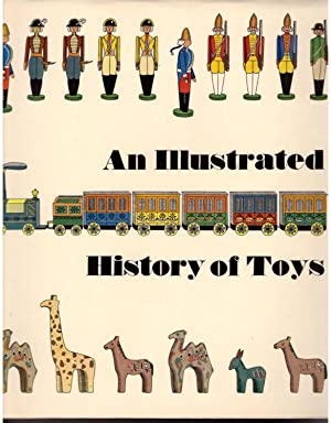 An illustrated history of toys (Abbey library)