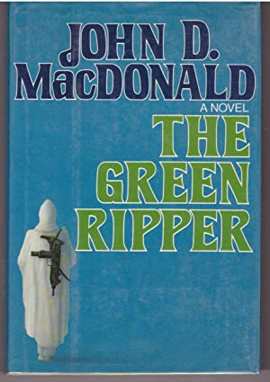 The Green Ripper: MacDonald, John D.