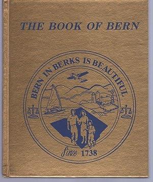 The Book of Bern: History of Bern Township, Berks County, Pennsylvania, 1738-1988