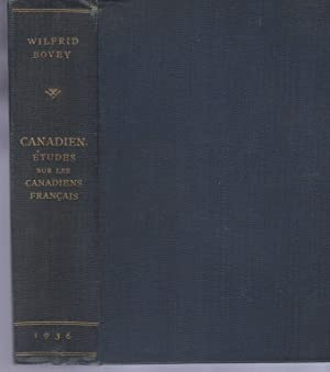 Canadien Etudes Sur Les Canadiens Francais, Inscribed Bovey, Wilfred: Bovey, Wilfred